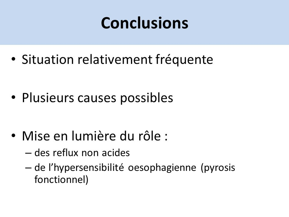 Conclusions Situation relativement fréquente