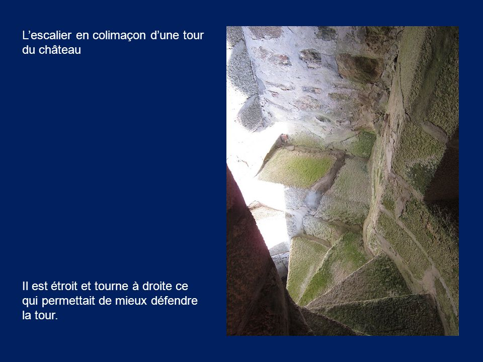 L'escalier en colimaçon d'une tour du château