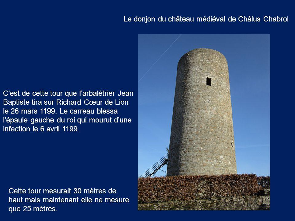 Le donjon du château médiéval de Châlus Chabrol