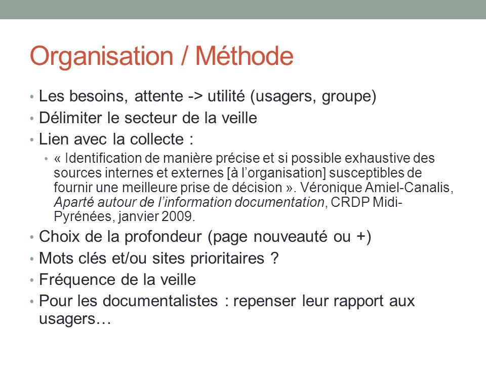Organisation / Méthode
