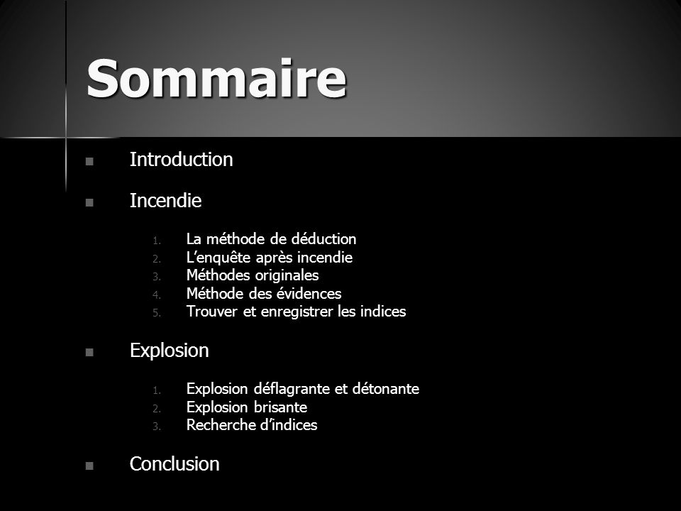 Sommaire Introduction Incendie Explosion Conclusion