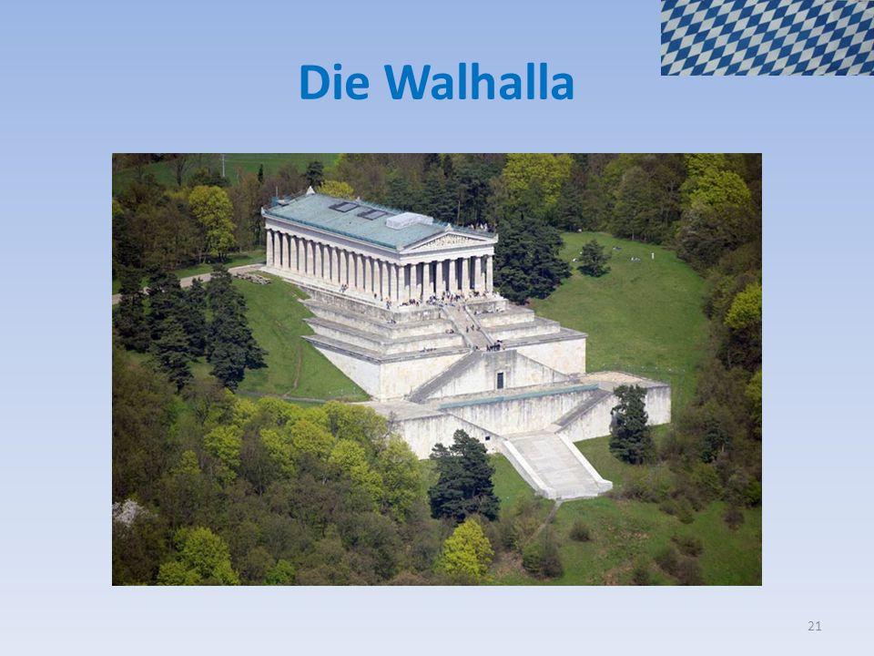 Die Walhalla