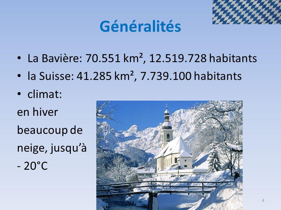 Généralités La Bavière: 70.551 km², 12.519.728 habitants