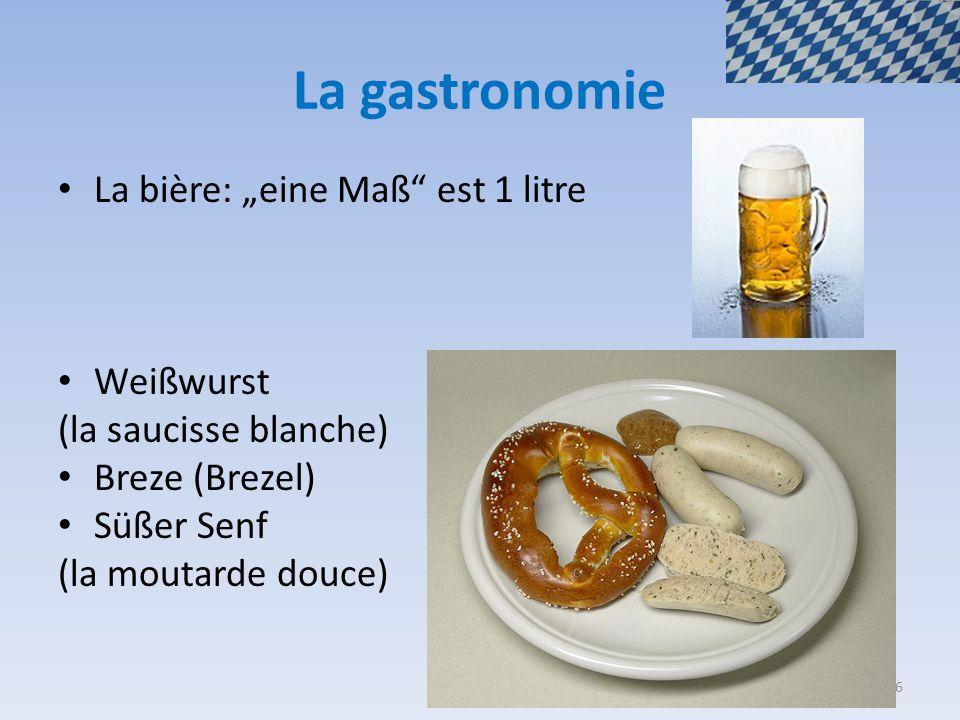 """La gastronomie La bière: """"eine Maß est 1 litre Weißwurst"""