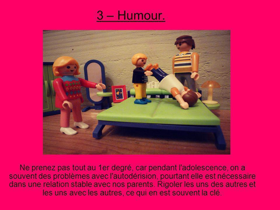 3 – Humour.