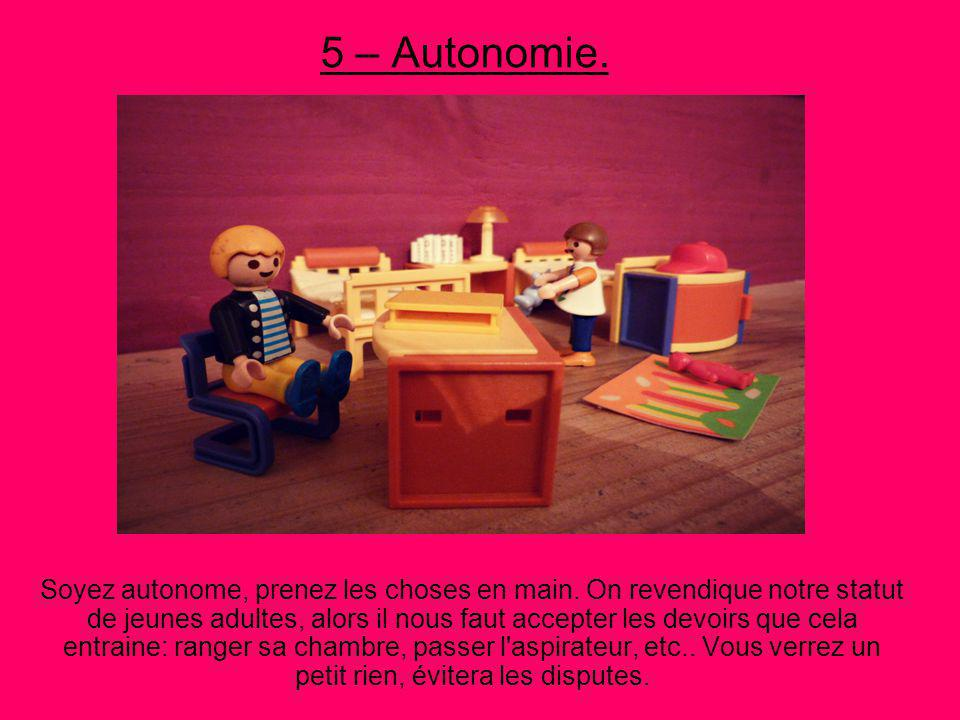 5 – Autonomie.