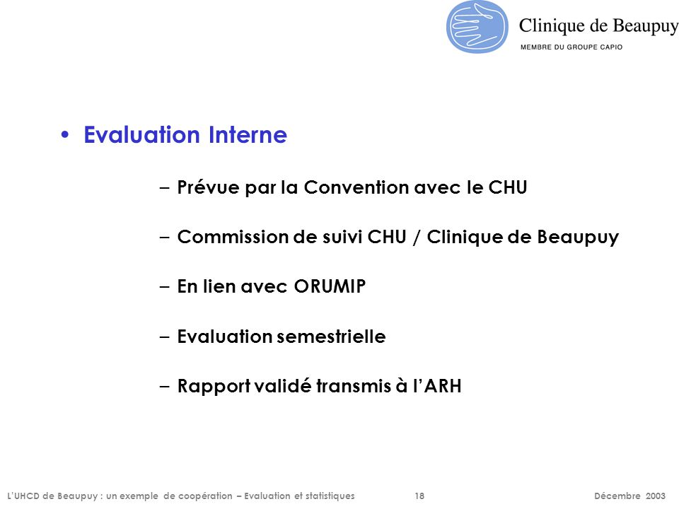 Evaluation Interne Prévue par la Convention avec le CHU