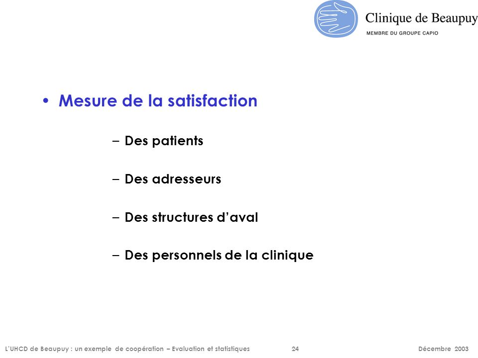 Mesure de la satisfaction