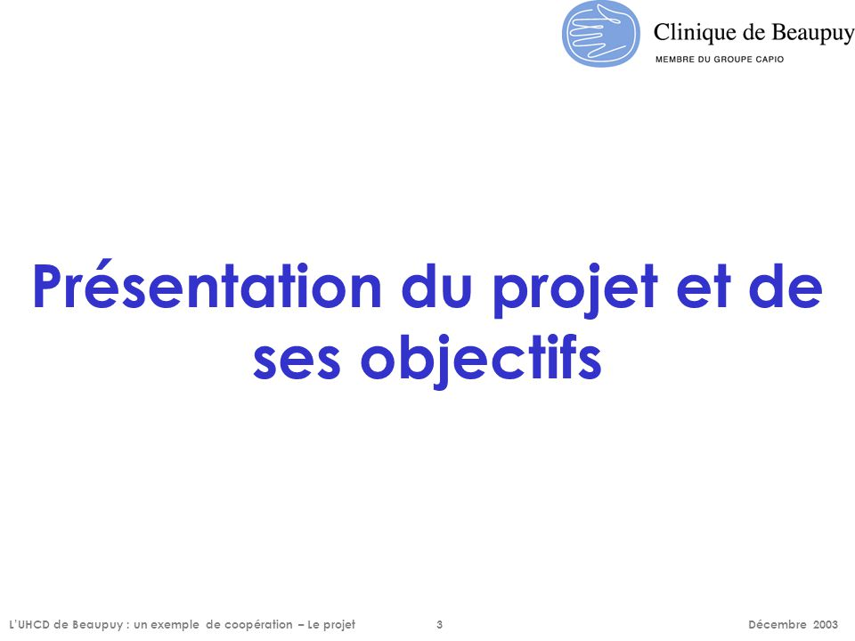 Présentation du projet et de ses objectifs