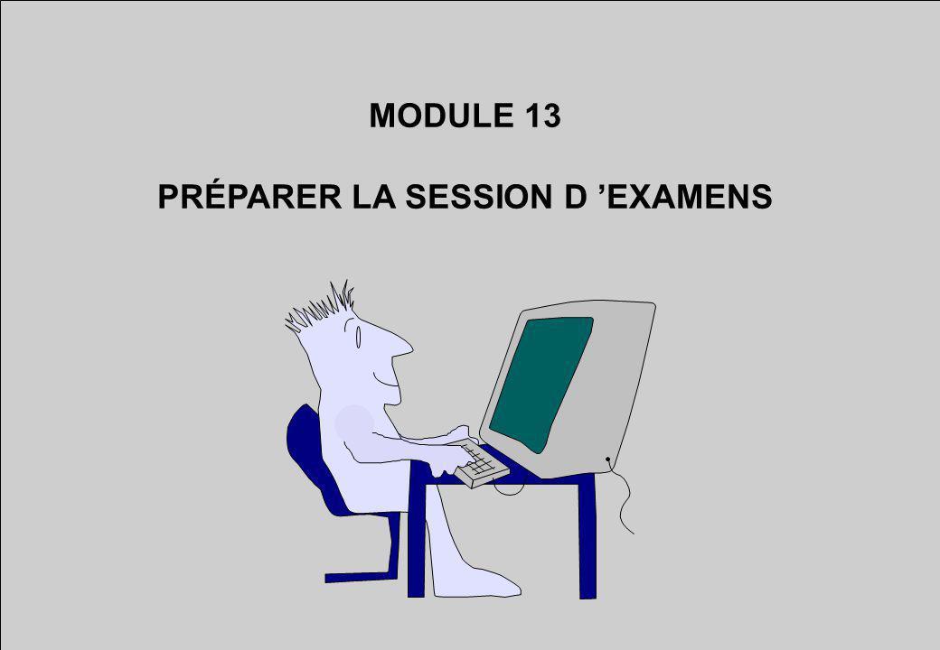 PRÉPARER LA SESSION D 'EXAMENS