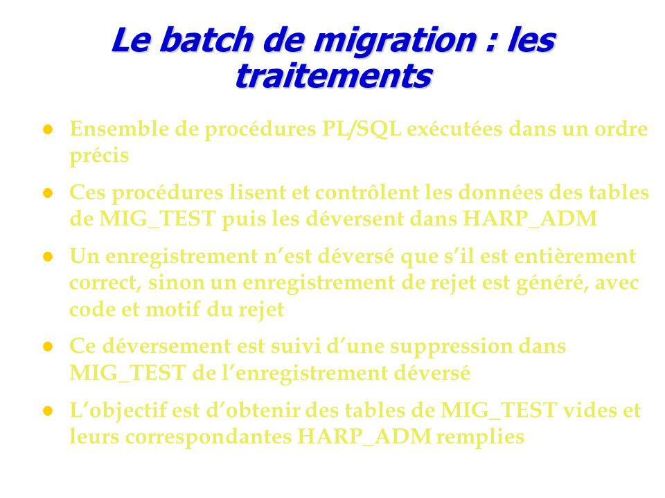 Le batch de migration : les traitements