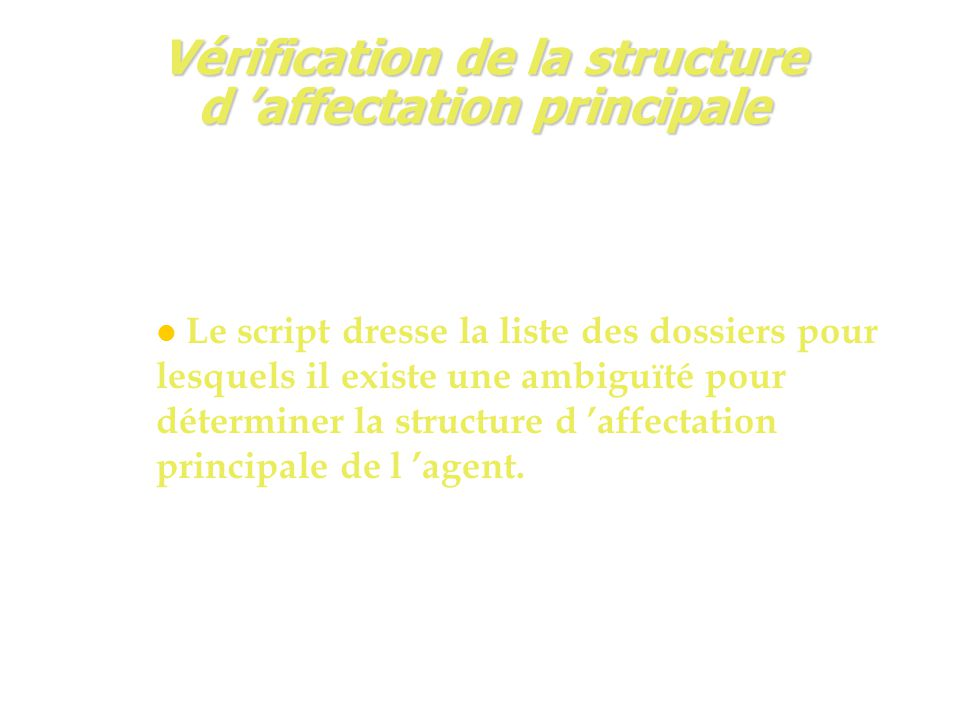 Vérification de la structure d 'affectation principale