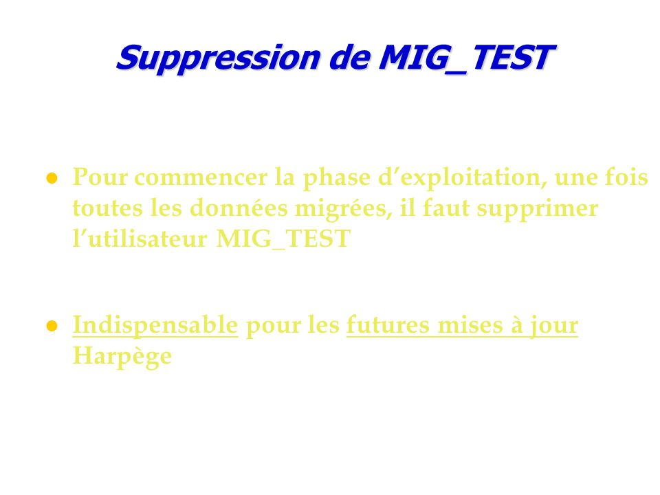 Suppression de MIG_TEST