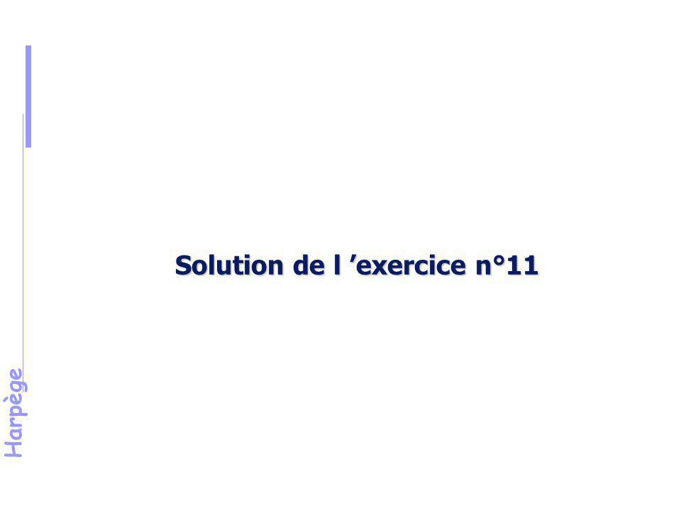 Solution de l 'exercice n°11