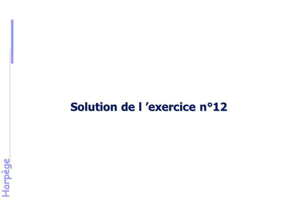 Solution de l 'exercice n°12