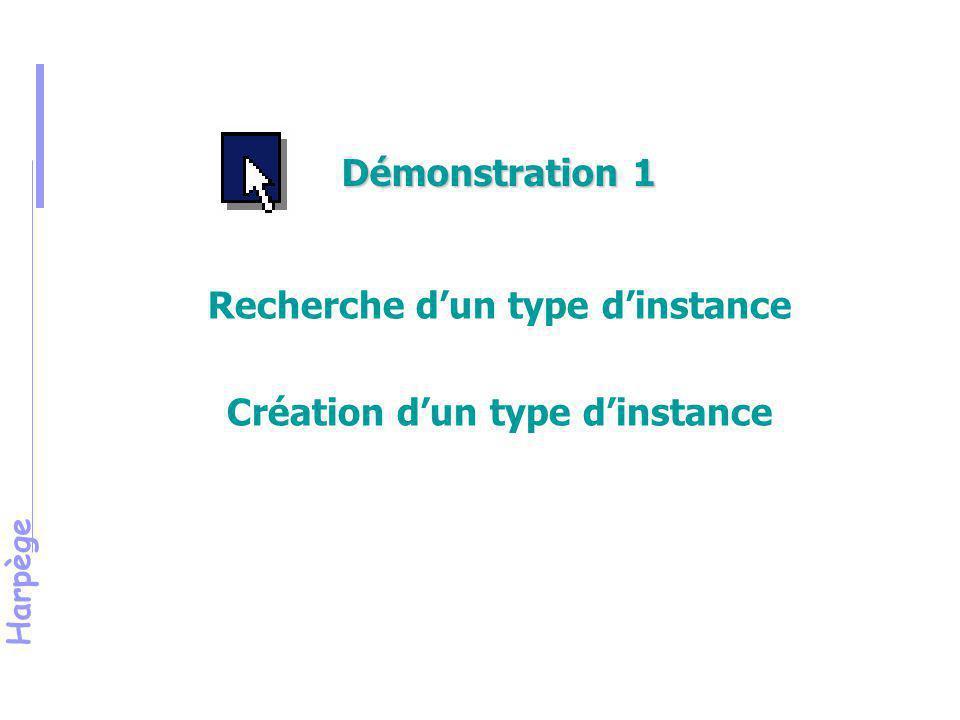 Recherche d'un type d'instance Création d'un type d'instance