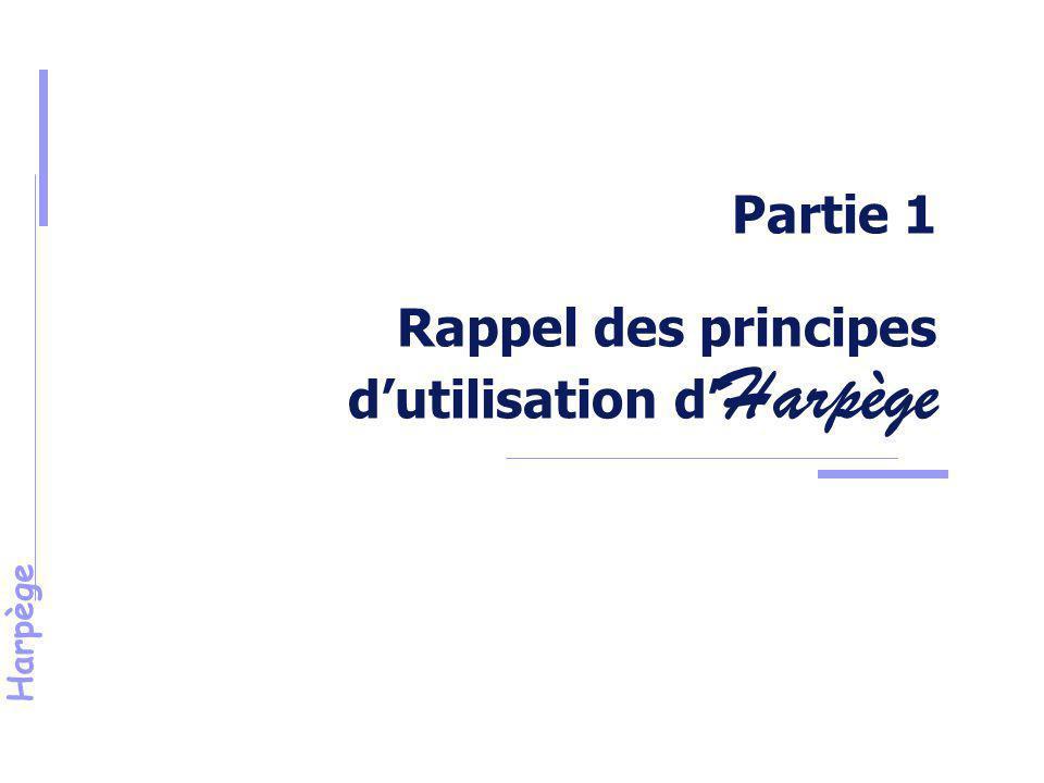Partie 1 Rappel des principes d'utilisation d'Harpège