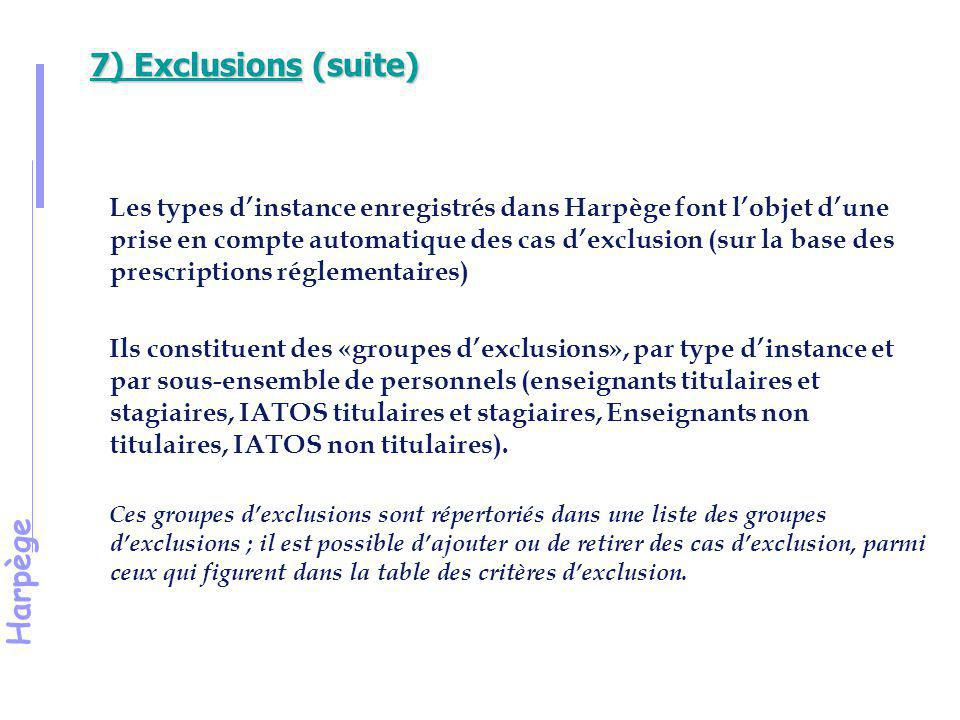 7) Exclusions (suite)