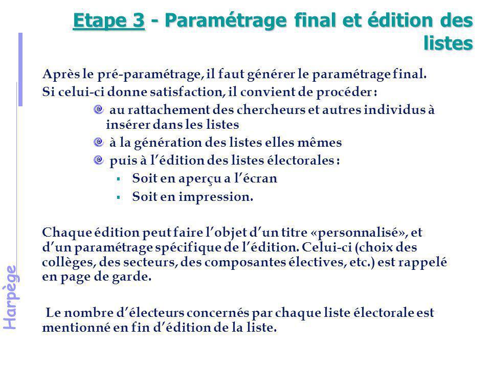 Etape 3 - Paramétrage final et édition des listes