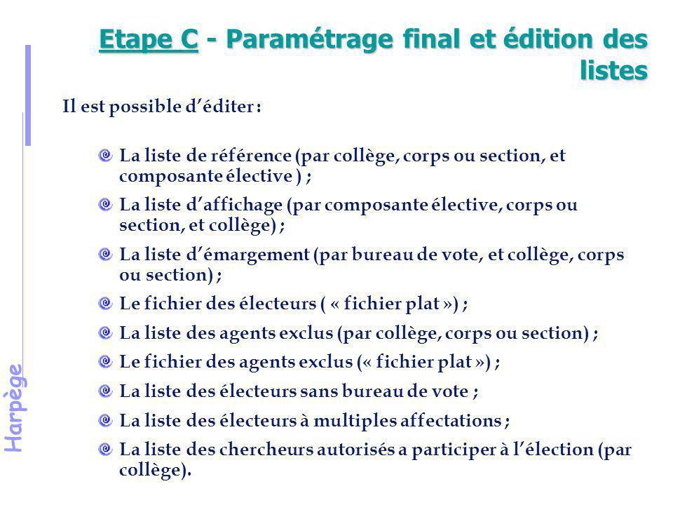 Etape C - Paramétrage final et édition des listes