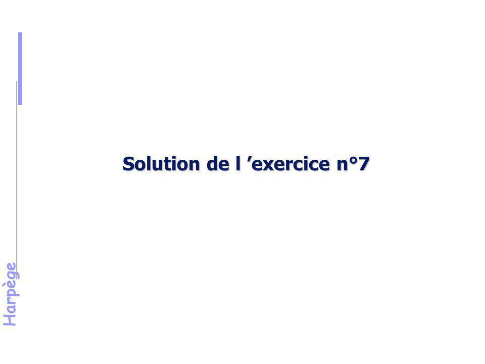 Solution de l 'exercice n°7