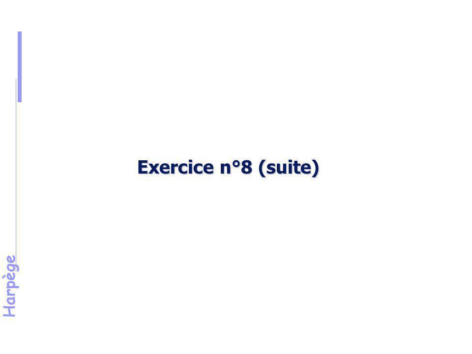 Exercice n°8 (suite) Énoncé (suite)