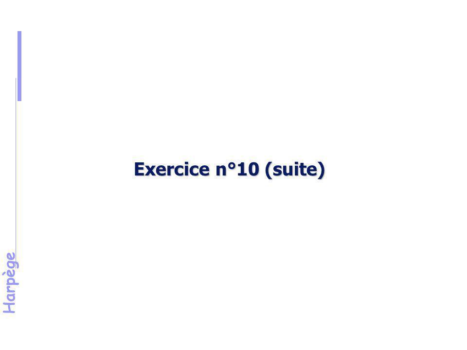 Exercice n°10 (suite) Énoncé (suite)