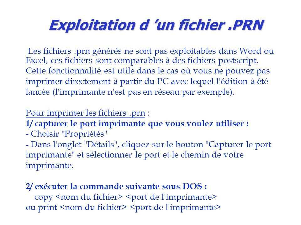 Exploitation d 'un fichier .PRN