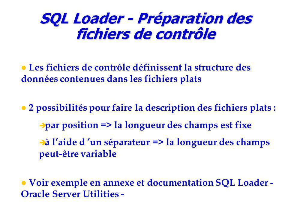 SQL Loader - Préparation des fichiers de contrôle