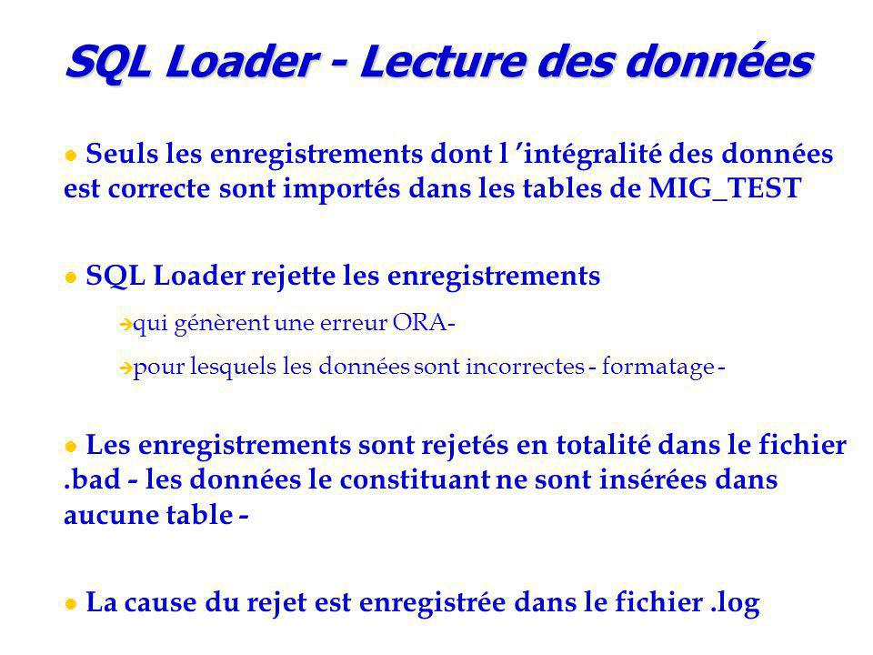 SQL Loader - Lecture des données