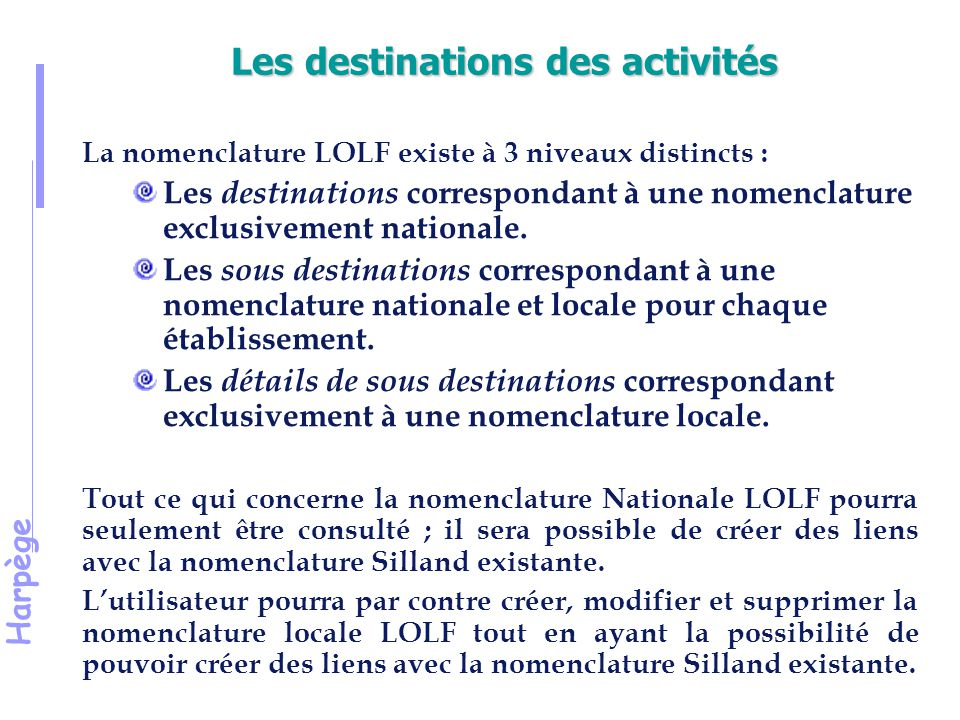 Les destinations des activités