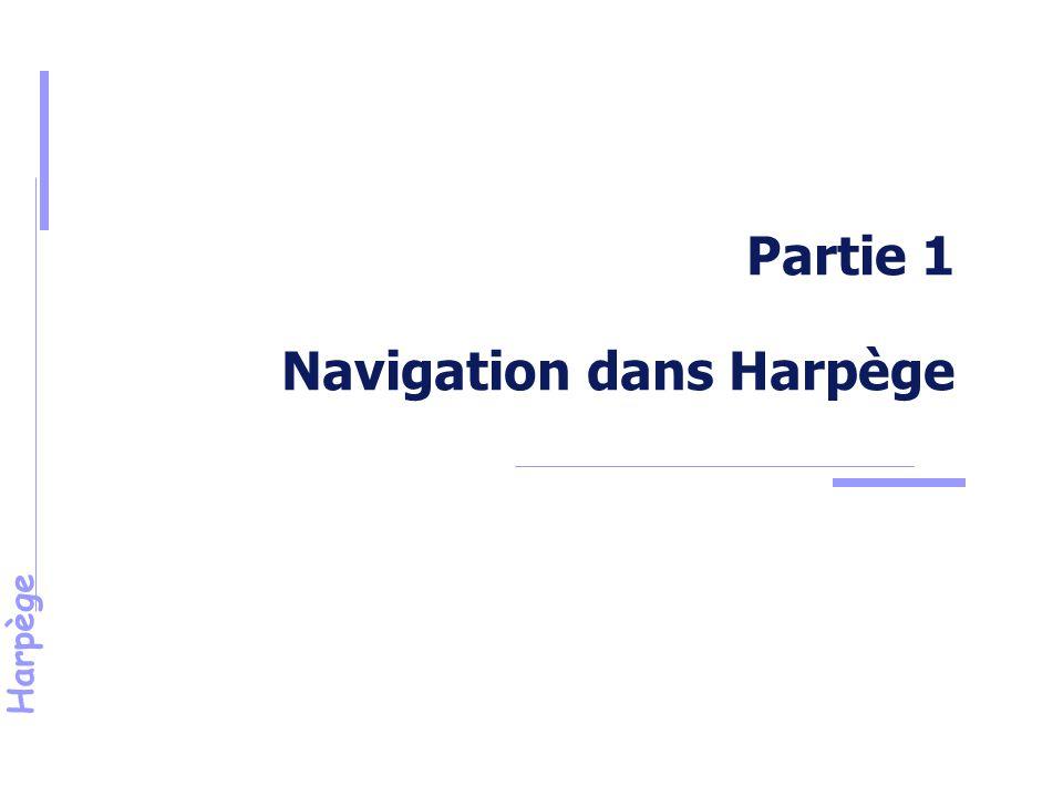 Partie 1 Navigation dans Harpège