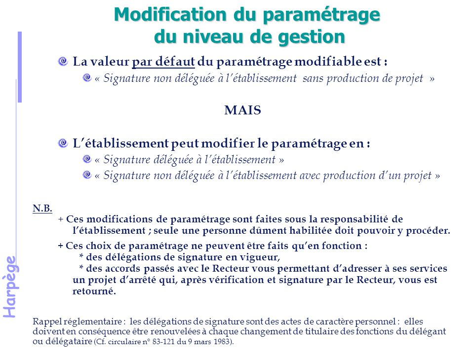 Modification du paramétrage du niveau de gestion
