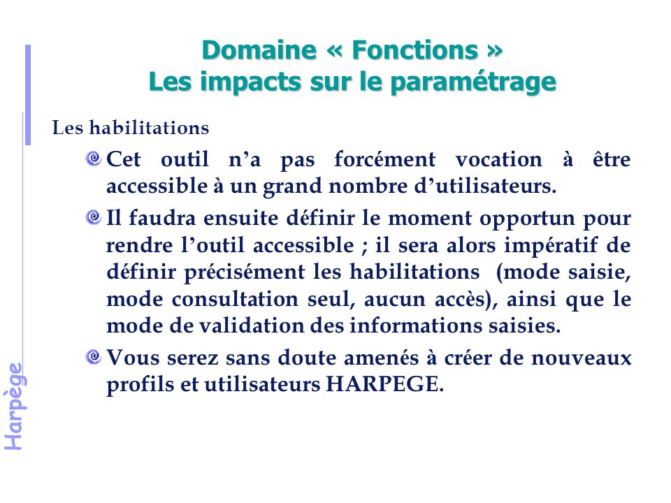 Domaine « Fonctions » Les impacts sur le paramétrage