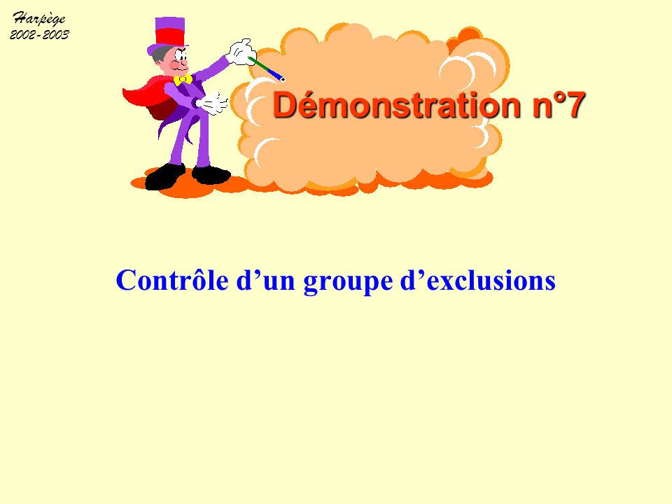 Contrôle d'un groupe d'exclusions