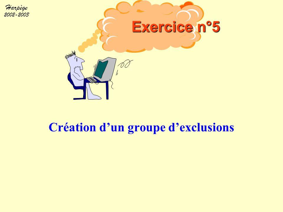 Création d'un groupe d'exclusions