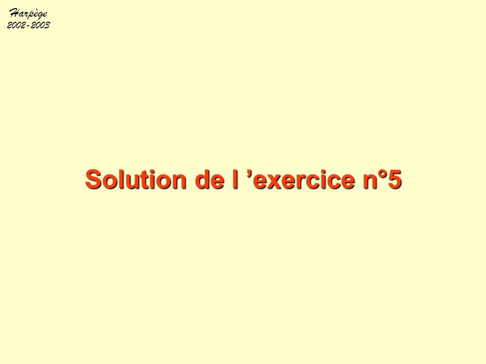 Solution de l 'exercice n°5