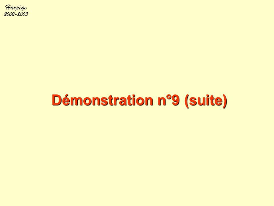 Démonstration n°9 (suite)