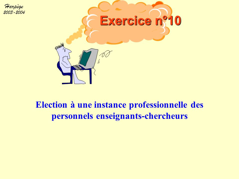Exercice n°10 Objectif.