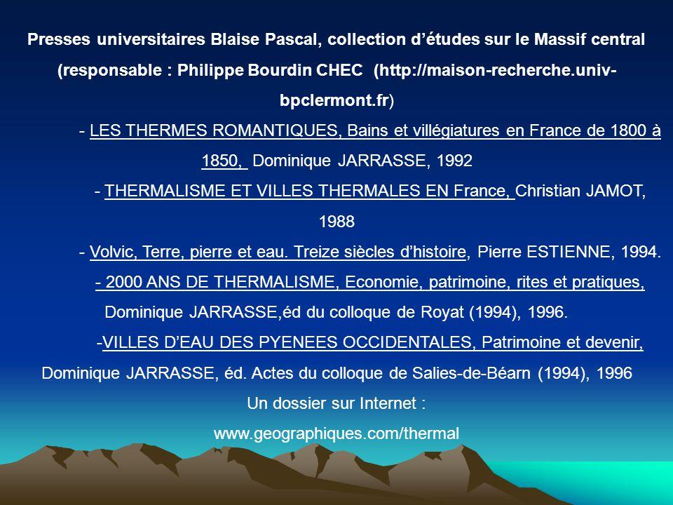 - THERMALISME ET VILLES THERMALES EN France, Christian JAMOT, 1988