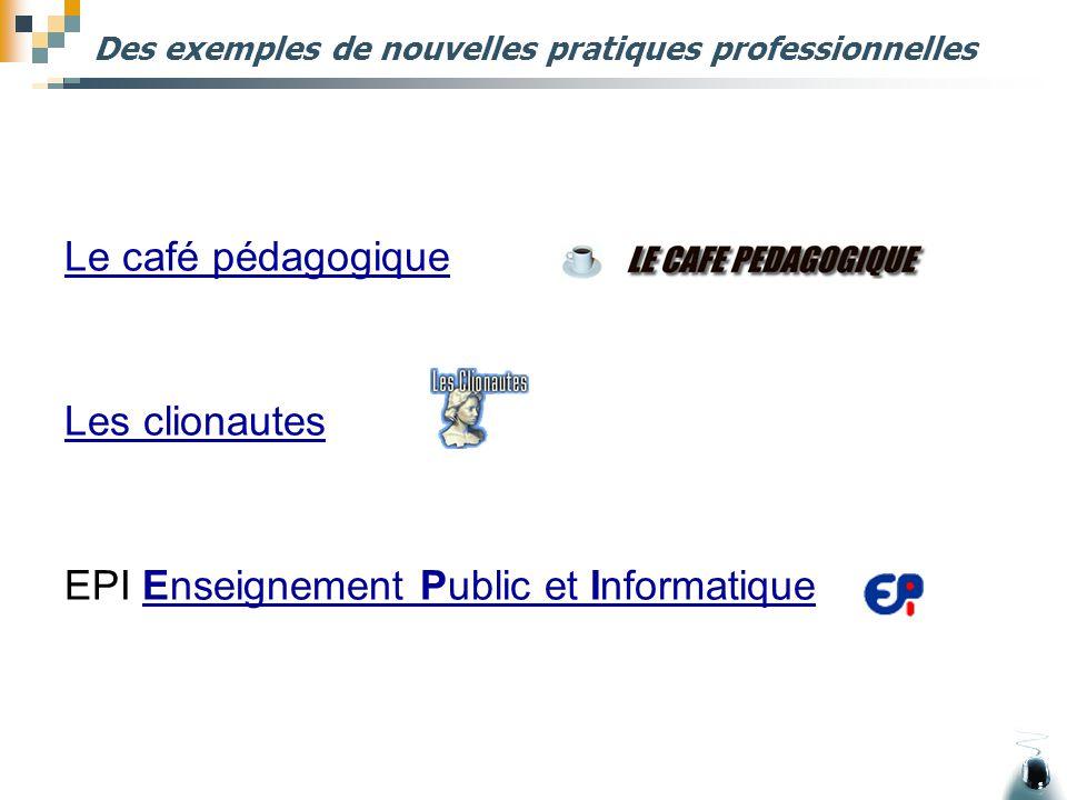 Des exemples de nouvelles pratiques professionnelles