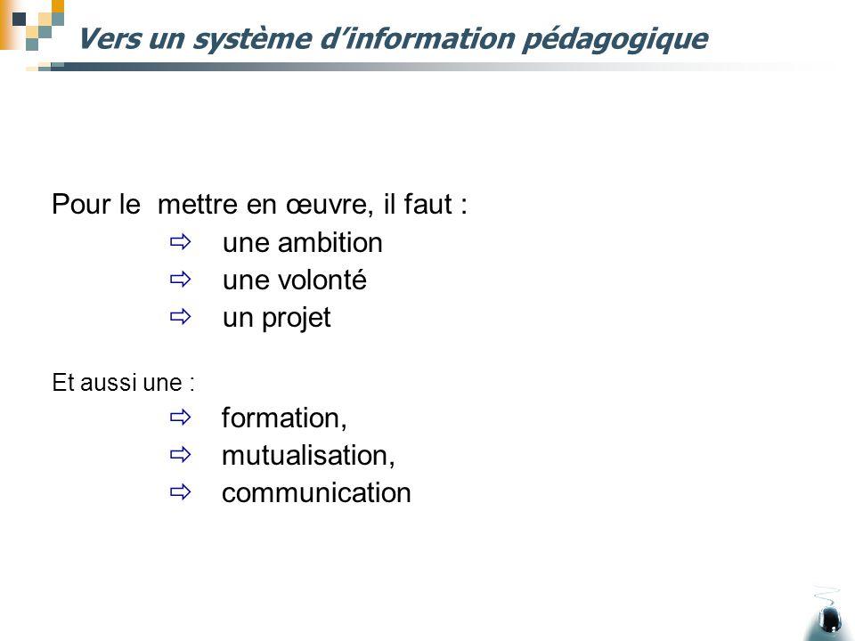 Vers un système d'information pédagogique