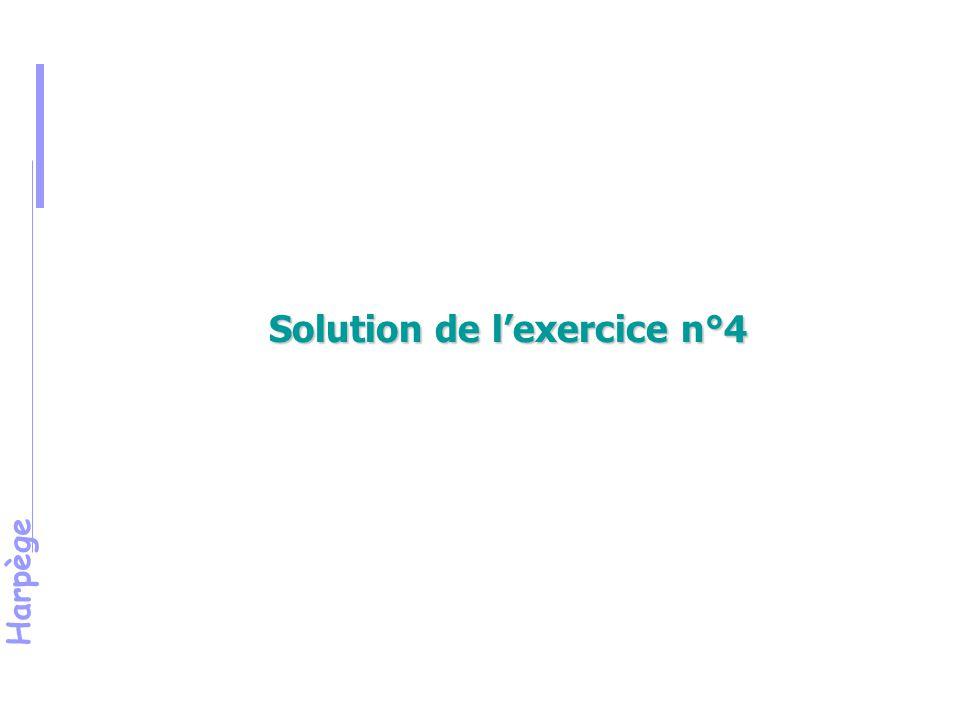 Solution de l'exercice n°4
