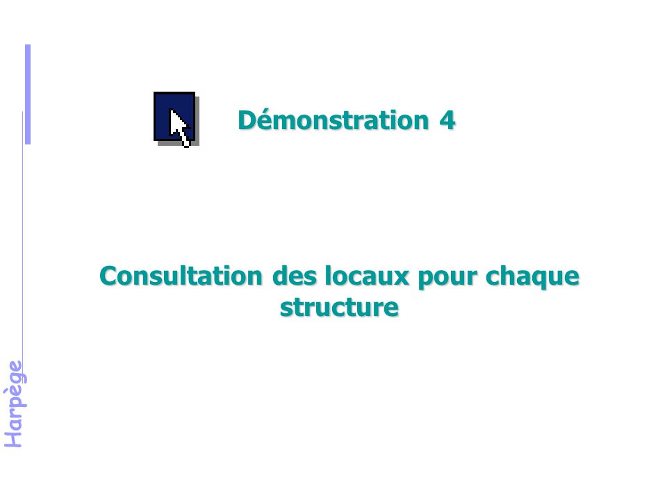 Consultation des locaux pour chaque structure