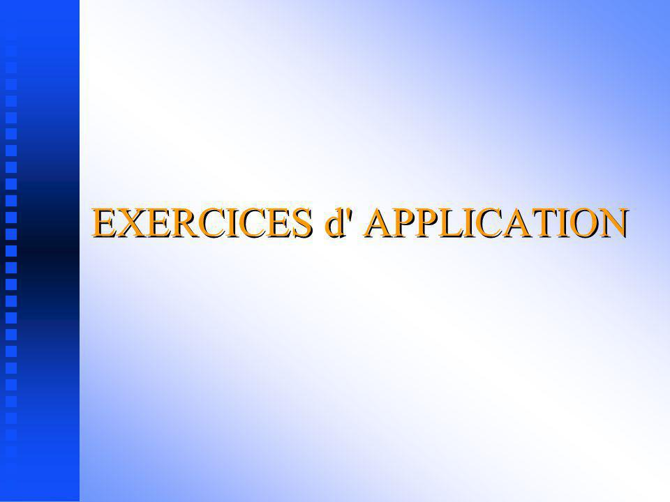 EXERCICES d APPLICATION