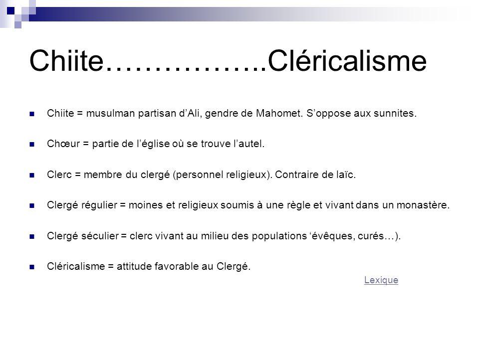 Chiite……………..Cléricalisme
