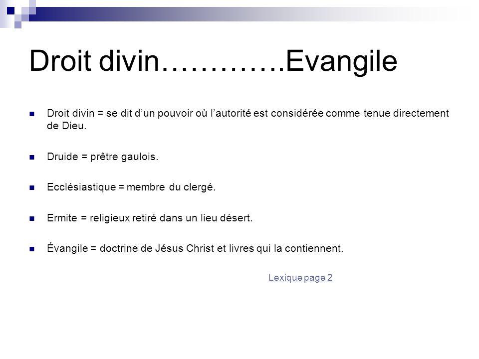 Droit divin………….Evangile