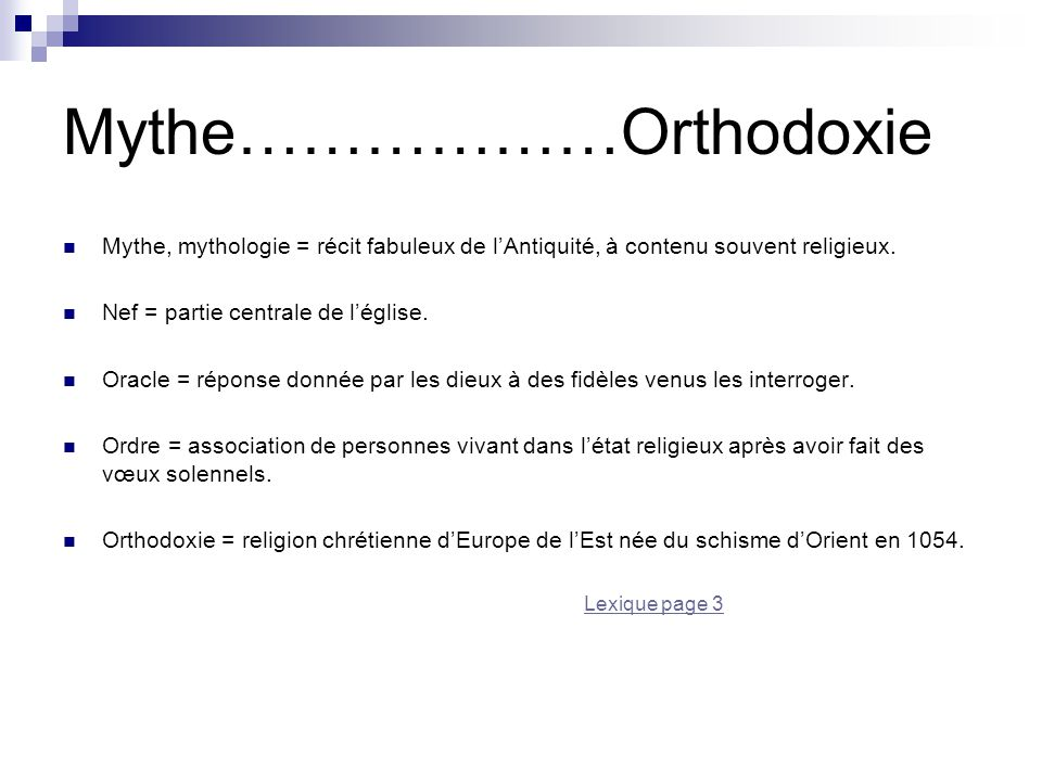 Mythe………………Orthodoxie