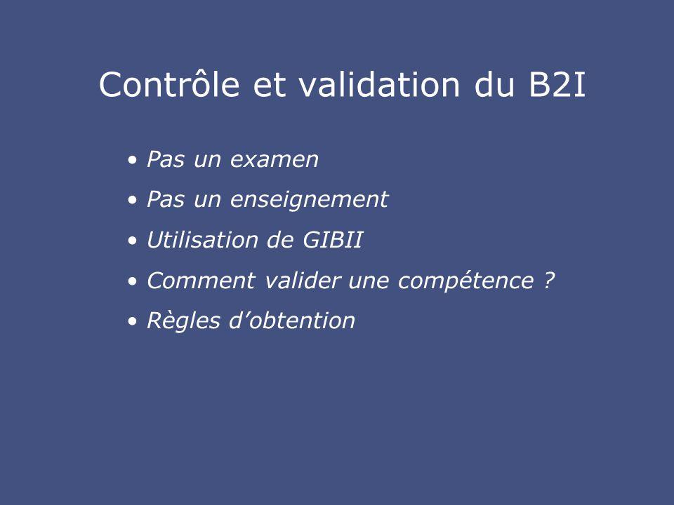 Contrôle et validation du B2I