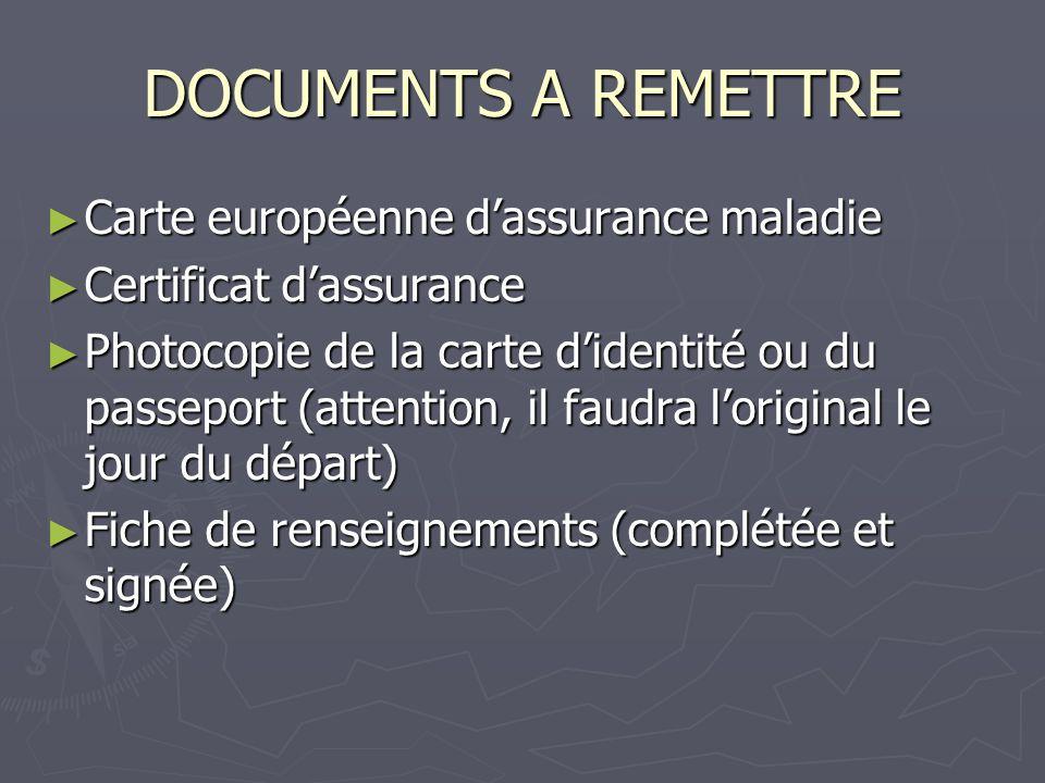 DOCUMENTS A REMETTRE Carte européenne d'assurance maladie